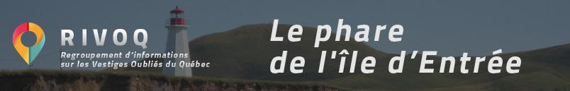 Le phare de l'Île d'Entrée