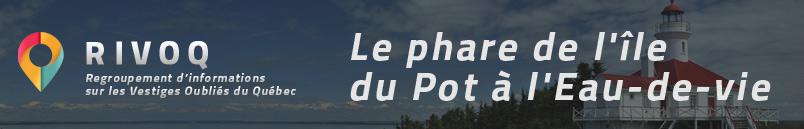 Le phare de l'île du Pot à l'Eau-de-vie